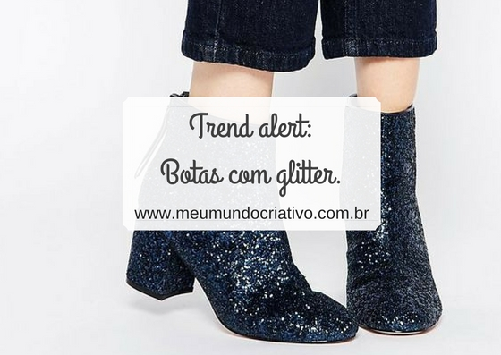 Trend alert: Botas com glitter.