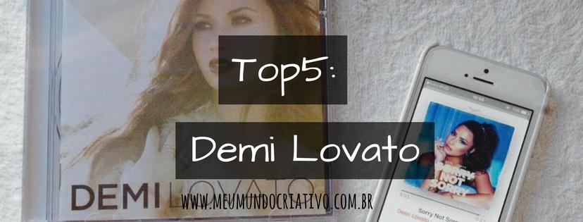 Top5: Demi Lovato.
